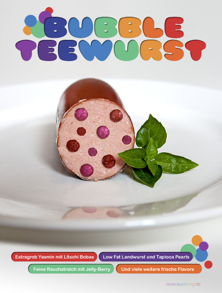 Der Wurst-Trend 2012: Bubble-Teewurst